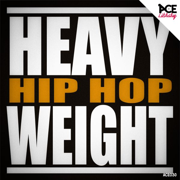 NOUVELLE SORTIE POUR ACE LIBRARY - HEAVY WEIGHT HIP HOP