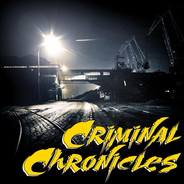 CRIMINAL CHRONICLES - Nouvel album pour CDM